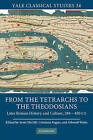 From the Tetrarchs to the Theodosians: Later Roman History and Culture, 284-450 CE by Cambridge University Press (Hardback, 2010)