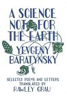 A Science Not for the Earth by Yevgeny Baratynsky (Paperback / softback, 2015)