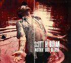 Nothin' But Blood [Digipak] by Scott H. Biram (CD, Feb-2014, Bloodshot)