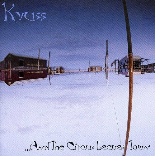 1 of 1 - Kyuss - And the Circus Leaves Town [New CD]