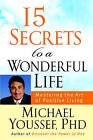 15 Secrets to a Wonderful Life by Michael Youssef (Hardback, 2008)