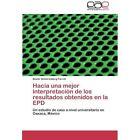 Hacia Una Mejor Interpretacion de Los Resultados Obtenidos En La Epd by Scherenberg Farret Xavier (Paperback / softback, 2012)