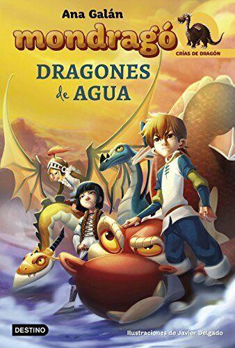 Mondragó. Crías de dragón 3. Dragones de agua
