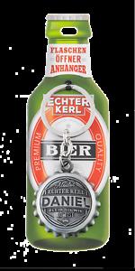 Daniel Schlüsselanhänger Flaschenöffner Echter Kerl Flaschen Öffner Anhänger