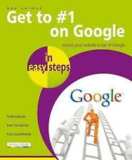 GET TO NUMBER 1 ON GOOGLE in Easy Steps by Ben Norman : WH1/2 : PB827 : NEW BOOK