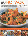 60 Hot Wok Recipes: Easy-to-cook Asian Dishes Shown in More Than 300 Step-by-step Colour Photographs by Linda Doeser (Paperback, 2009)