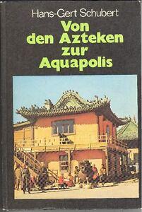 Von-den-Azteken-zur-Aquapolis