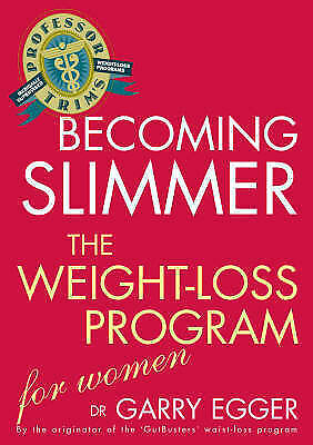 1 of 1 - Professor Trim's Becoming Slimmer: Weight Loss for Women by Garry Egger...