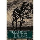 Charlotte's Tree 9780595305506 by Laflorya Gauthiern Book