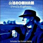 Devil's Highway [Bonus Tracks] by Del Bromham (CD, May-2011, Angel Air Records)