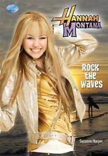 Rock the Waves (Hannah Montana Original Novels) ( Harper, Suzanne ) Used -