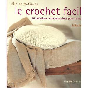 TRICOT LE CROCHET FACILE POUR DEBUTANTS ET INITIES - LIVRE NEUF