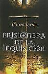 Prisionera de la Inquisicion (Spanish Edition), , Theresa Breslin, Good, 2012-01