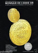 Publicité advertising 2012 Monnaie de Paris pièce 1000 euros en Or
