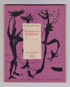 100% De Qualité Oscar Dominguez Les Deux Qui Se Croisent Eo Sur Vélin 1947 Couv. De Prassinos