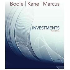 Investments by Zvi Bodie, Alex Kane and Alan J. Marcus (2013, Hardcover, 10th Edition)
