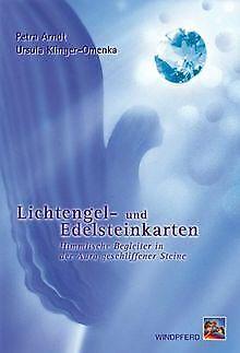 Lichtengel- und Edelsteinkarten: Himmlische Begleiter in... | Buch | Zustand gut