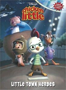 Details About New Disney Chicken Little Little Town Heroes Coloring Activity Book