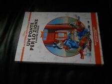 DISNEY LA STORIA UNIVERSALE n.31 UN PONTE PER LO ZIONE OTTIMO