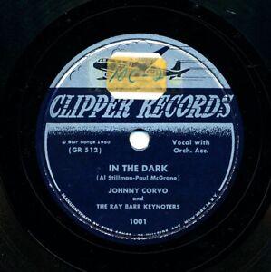 JOHNNY-CORVO-on-1950-Clipper-1001-In-the-Dark-The-Peddler-039-s-Serenade