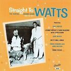 Straight to Watts: Central Avenue Scene 1951-54 by Various Artists (CD, Aug-2003, Ace (Label))