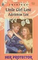 Little Girl Lost by Adrianne Lee