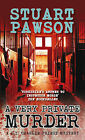 A Very Private Murder by Stuart Pawson (Paperback, 2011)