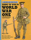 Going to War in World War One by Adrian D. Gilbert (Hardback, 2001)