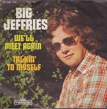 """7"""" Big Jeffries We`ll Meet Again / Talkin`To Myself 70`s Intercord Records"""