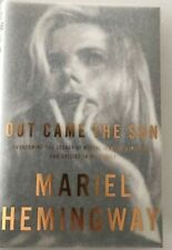 Out Came the Sun : Overcoming the Legacy of Mental Illness, Addiction, and Suicide in My Family by Ben Greenman and Mariel Hemingway (2015, Hardcover)