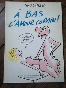 a-bas-l-039-amour-copain-Wolinski-l-039-echo-des-savanes-albin-michel-1983