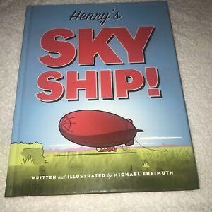 Henry-039-s-Sky-Nave-by-Michael-FREIMUTH-Copertina-rigida-spedizione-GRATUITA-Nuovo-di-Zecca