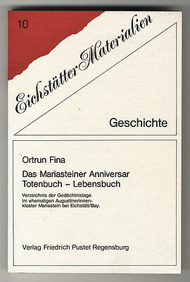 Kloster Mariastein // bei Eichstätt Ortrun Fina Das Mariasteiner Anniversar
