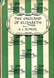 Rowse-A-L-THE-ENGLAND-OF-ELIZABETH-THE-STRUCTURE-OF-SOCIETY-1950-Hardback-BOOK