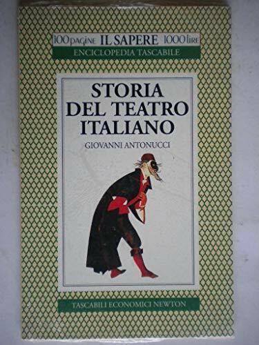 Storia del teatro italiano Antonucci, Giovanni
