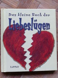Das kleine Buch der Liebeslügen von Smith & Goecke Burns - Lappan