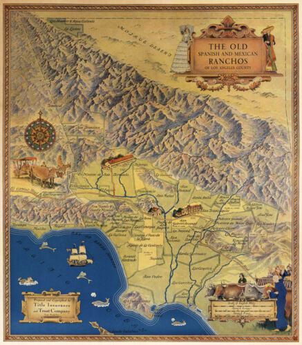 Early Map of Spanish Mexican Ranchos Los Angeles County Poster History Vintage