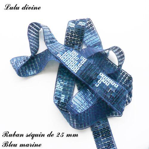 Ruban / Galon séquin paillette de 25 mm, vendu au mètre : Bleu marine