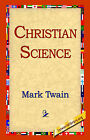 Christian Science by Mark Twain (Hardback, 2006)