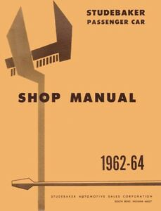 Astonishing 1962 1963 1964 Studebaker Lark Hawk Shop Service Repair Manual Wiring Cloud Funidienstapotheekhoekschewaardnl