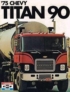 1975 Chevy Titan Série 90 Tilt Camion Brochure-Catalogue- FH9143-FH9153-FC9173- xpUzQ5zf-07135904-697353643