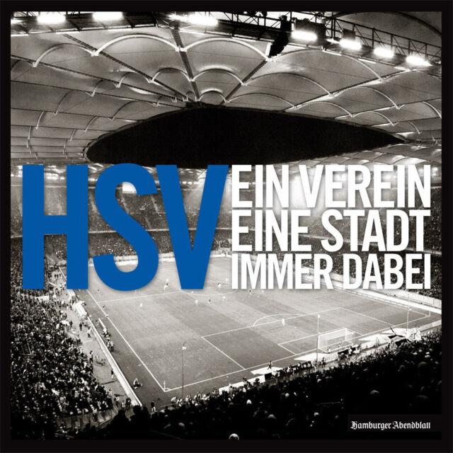 HSV- Ein Verein. Eine Stadt. Immer dabei. (2013, Gebundene Ausgabe)97838637011