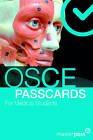 OSCE PASSCARDS for Medical Students by Farhana Akter (Paperback, 1920)