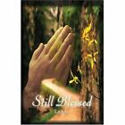 Still Blessed 9781424169542 by Ladell Paperback