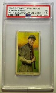 JOHNNY EVERS T206 PIEDMONT CARD PSA GRADED 1.5 CHICAGO CUBS BAT ON SHOULDER HOF