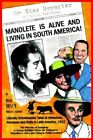 Manolete Is Alive and Living in South America 9781420878271 Paperback 2005