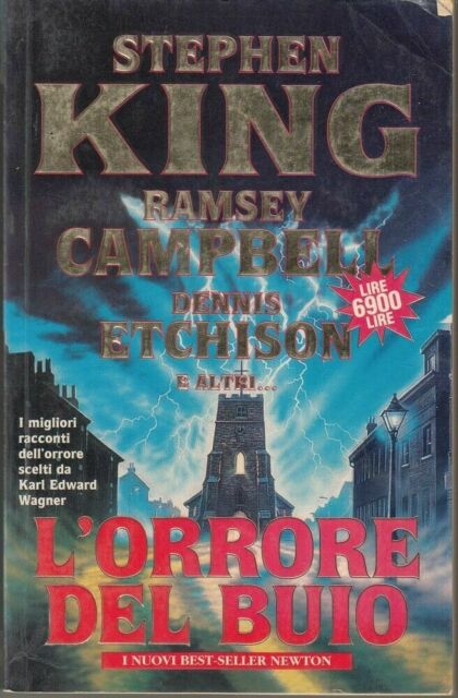 L'ORRORE DEL BUIO di King, Campbell, Etchison.... ed. Newton Compton
