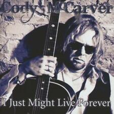 Mccarver,Cody - I Just Might Live Forever