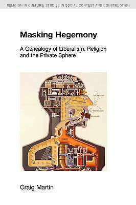 """""""AS NEW"""" Masking Hegemony (Religion in Culture), Martin, Craig, Book"""