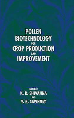 Pollen Biotechnology for Crop Production and Improvement, , Used; Very Good Book